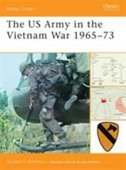The US Army in the Vietnam War 1965-73 (Battle Orders) - Book #33 of the Osprey Battle Orders