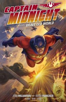 Captain Midnight Volume 2: Brave Old World - Book  of the Dark Horse Heroes