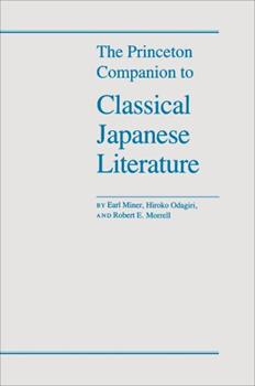 Hardcover The Princeton Companion to Classical Japanese Literature Book