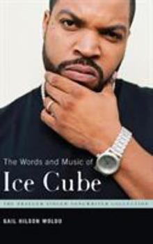Hardcover The Words and Music of Ice Cube Book