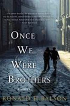 Once We Were Brothers - Book #1 of the Liam Taggart & Catherine Lockhart
