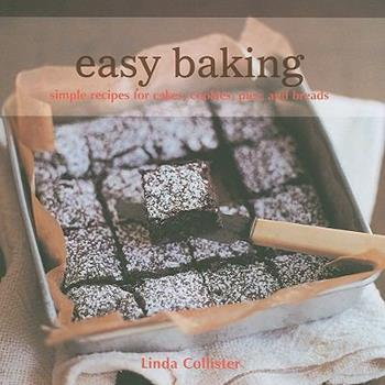 Easy Baking: Simple Recipes, Cookies, Pies, and Breads 1845977459 Book Cover