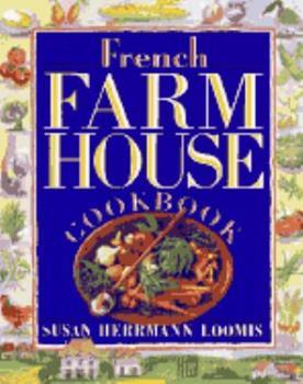 French Farmhouse Cookbook 1563054884 Book Cover
