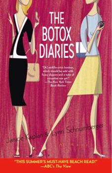 The Botox Diaries: A Novel 0345468570 Book Cover