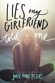 Lies My Girlfriend Told Me 0316234974 Book Cover