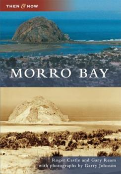Morro Bay, California - Book  of the  and Now