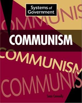 Communism (Systems of Government) 1599208024 Book Cover