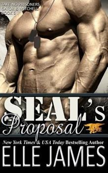SEAL's Proposal - Book #5 of the Take No Prisoners