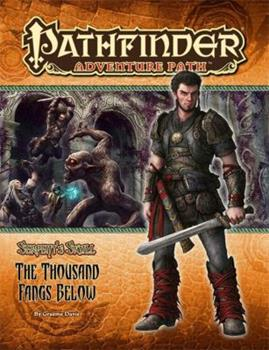Pathfinder Adventure Path #41: The Thousand Fangs Below - Book #5 of the Serpent's Skull
