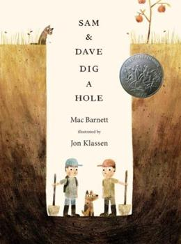 Sam and Dave Dig a Hole 0763662291 Book Cover