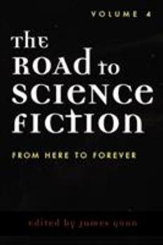 The Road to Science 4: From Here to Forever - Book #4 of the Road to Science Fiction