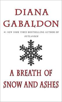 A Breath of Snow and Ashes 0385324162 Book Cover