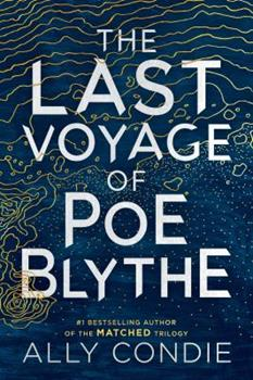 The Last Voyage of Poe Blythe 0525426450 Book Cover