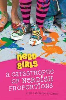 A Catastrophe of Nerdish Proportions 1423139976 Book Cover