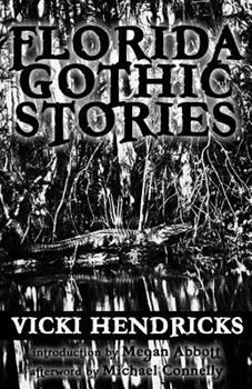 Florida Gothic Stories 0990536505 Book Cover