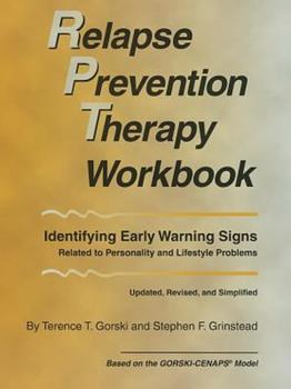 Relapse Prevention Therapy Workbook: Managing Core Personality and Lifestyle Issues 0830914870 Book Cover