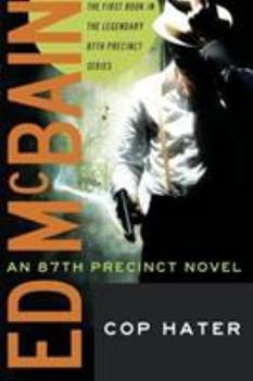 Cop Hater - Book #1 of the 87th Precinct