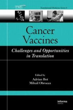 Hardcover Cancer Vaccines: Challenges and Opportunities in Translation Book