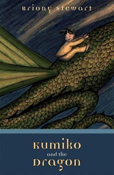 Kumiko and the Dragon - Book #1 of the Kumiko