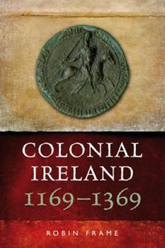 Colonial Ireland - Book  of the Helicon History of Ireland