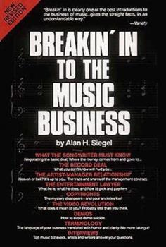Breakin' in to the Music Business 0895243180 Book Cover