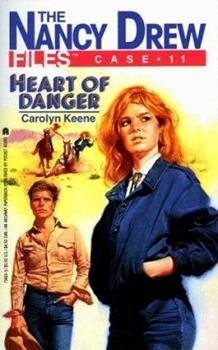 Heart of Danger - Book #11 of the Nancy Drew Files