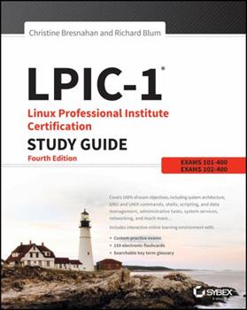 Lpic-1: Linux Professional Institute Certification Study Guide: Exam 101-400 and Exam 102-400 1119021189 Book Cover