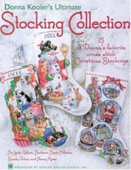 Donna Kooler's Ultimate Stocking Collection(Leisure Arts #4082) 1601404301 Book Cover