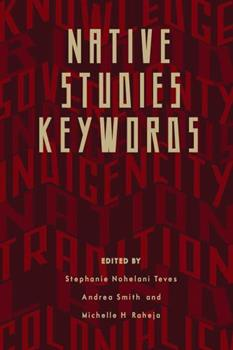 Native Studies Keywords - Book  of the Critical Issues in Indigenous Studies