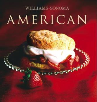 Williams-Sonoma Collection: American (Williams Sonoma Collection) 0743260643 Book Cover