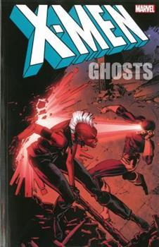 X-Men: Ghosts - Book  of the Uncanny X-Men 1963-2011