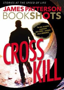 Muerte a Cross - Book #24.4 of the Alex Cross