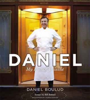 Daniel: My French Cuisine 145551392X Book Cover