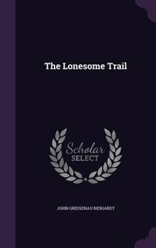 The Lonesome Trail 0548691843 Book Cover