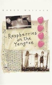 Paperback Raspberries on the Yangtze Book