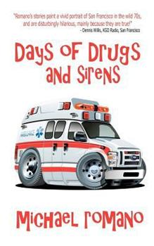 Paperback Days of Drugs and Sirens Book