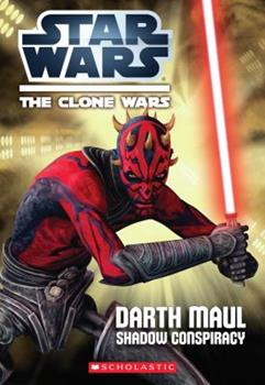 Star Wars: The Clone Wars: Darth Maul: Shadow Conspiracy - Book  of the Star Wars Legends