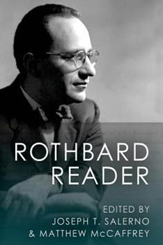 The Rothbard Reader 1610166612 Book Cover