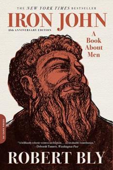 Iron John: A Book About Men 0306813769 Book Cover