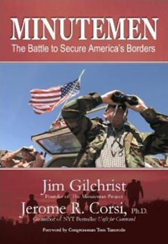 Minutemen: The Battle to Secure America's Borders