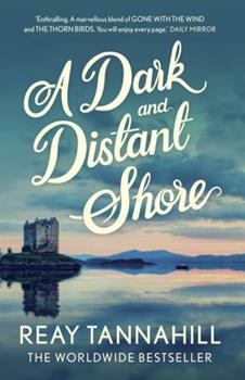A Dark and Distant Shore 1781859035 Book Cover
