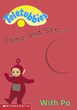 Come and See With Po: Po's Book of Red - Book  of the Teletubbies