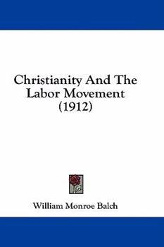 Hardcover Christianity and the Labor Movement Book