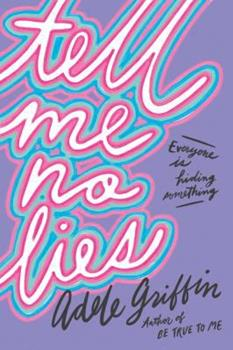 Tell Me No Lies 1616206764 Book Cover