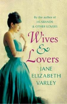 Wives and Lovers 075285884X Book Cover