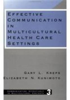 Effective Communication in Multicultural Health Care Settings 0803947143 Book Cover