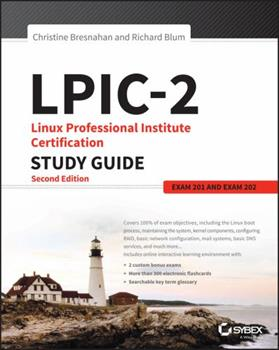 LPIC-2: Linux Professional Institute Certification Study Guide: Exam 201 and Exam 202 1119150795 Book Cover