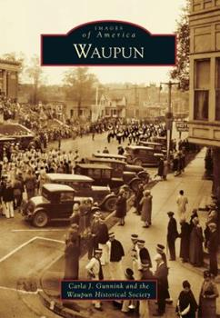 Waupun - Book  of the Images of America: Wisconsin