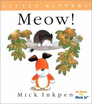 Little Kipper Miaow! (Kipper) - Book  of the Kipper the Dog