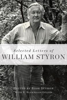Selected Letters of William Styron 1400068061 Book Cover